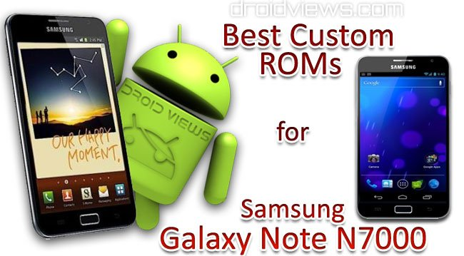[Image: Best-Custom-ROMS-for-Samsung-Galaxy-Note-GT-N7000.jpg]